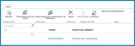 Uma captura de tela da Faixa de Opções na exibição Tipo de Conteúdo Externo do BCS padrão.