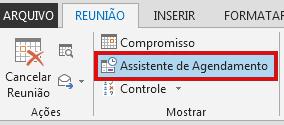 A opção Assistente de Agendamento está na guia Reunião.