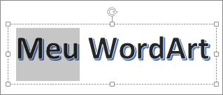 Word Art com uma parte do texto selecionada