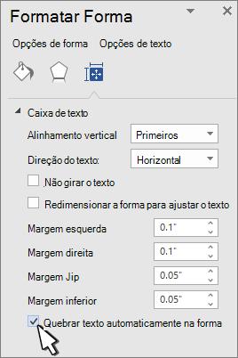 Painel Formatar forma com quebra de texto automática selecionada