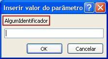 """Mostra um exemplo de uma caixa de diálogo Inserir valor do parâmetro inesperado, com um contorno rosa em torno do rótulo de identificador """"SomeIdentifier"""", um campo no qual deseja inserir um valor e botões Okey e Cancelar."""