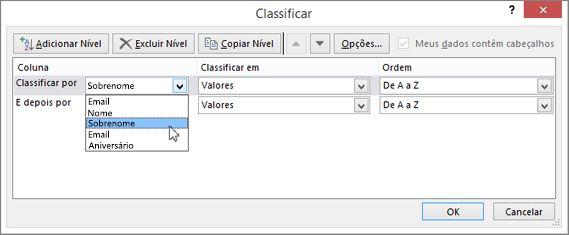 Em Coluna, clique em Classificar por e escolha uma opção