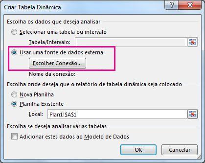 Caixa de diálogo Criar Tabela Dinâmica com a opção Usar uma fonte de dados externa selecionada