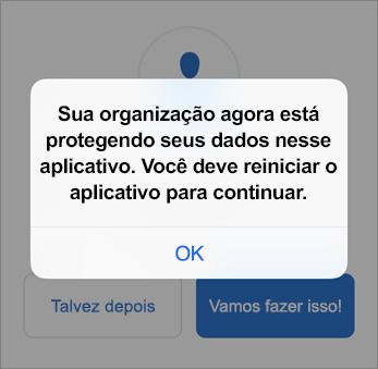 Captura de tela que mostra que sua organização está agora protegendo seu aplicativo Outlook