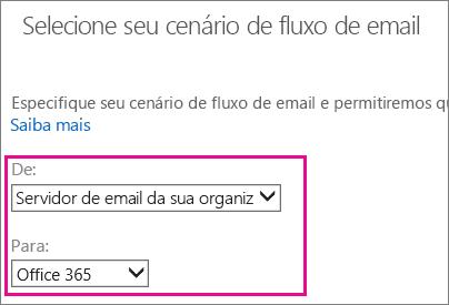 Escolha no servidor de email da sua organização para o Office 365