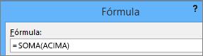 A fórmula Soma(Acima) será mostrada.