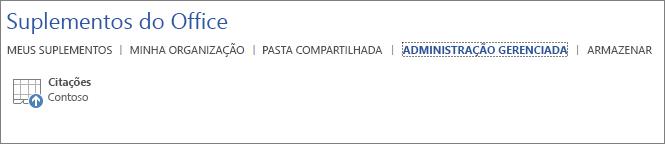 A captura de tela mostra a guia Gerenciados pelo Administrador da página Suplementos do Office em um aplicativo do Office. O suplemento Citações é exibido na guia.
