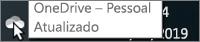 Uma captura de tela mostrando o cursor passando sobre o ícone do OneDrive, com o texto OneDrive – Pessoal.