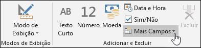 Captura de tela do grupo Adicionar e Excluir na guia Campos da faixa de opções.
