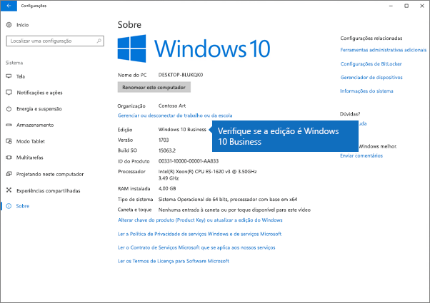 Verifique se a edição do Windows é Windows 10 Business.