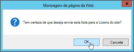 Caixa de diálogo de confirmação de exclusão de lista com Okey realçado