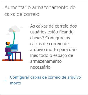 """Captura de tela do widget """"Aumentar o armazenamento da caixa de correio"""" no Centro de Conformidade e Segurança"""