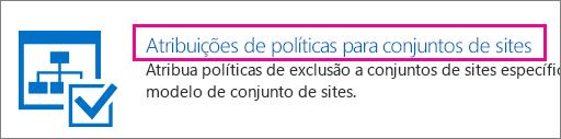 Atribuições de política para a opção de conjuntos de sites