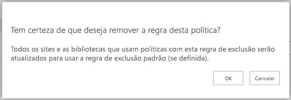 Confirmar a remoção regra de mensagem de política