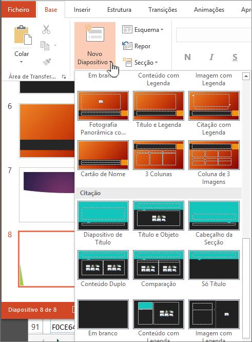 Clique na seta junto a Novo diapositivo para ver uma seleção de modelos globais
