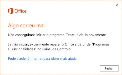 """Erro """"Algo correu mal"""" ao abrir uma aplicação do Office"""