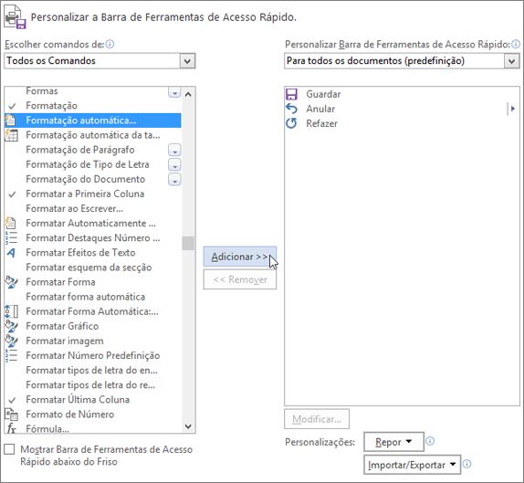 Escolher o comando Acesso Rápido à Formatação Automática