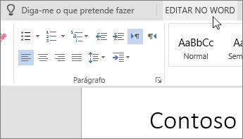Selecione Editar no Word para mudar para a versão de ambiente de trabalho