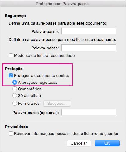 Caixa de diálogo Proteção com Palavra-passe com as opções Proteger o documento contra: e Alterações registadas realçadas.