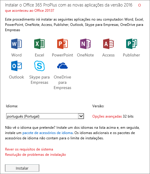 Se tiver opção, selecione a versão do Office que quer instalar, selecione um idioma e, em seguida, selecione Instalar.