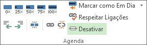 Botão Desativar no grupo Agenda do separador Tarefa.