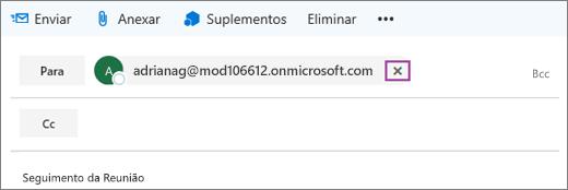 Captura de ecrã a mostrar a linha Para de uma mensagem de e-mail com a opção para eliminar o endereço de e-mail do destinatário.