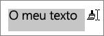Arrastar por cima do texto para aplicar a formatação copiada