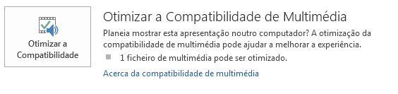 botão otimizar a compatibilidade no PowerPoint