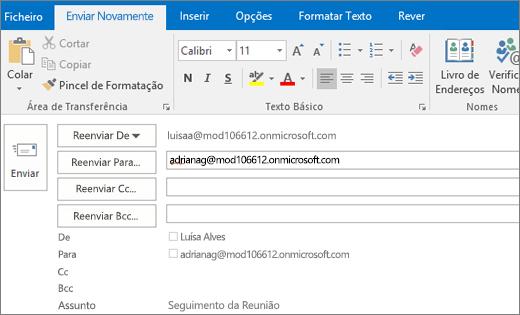 Captura de ecrã a mostrar a opção Enviar Novamente para uma mensagem de e-mail. Em Reenviar para o campo, o endereço do destinatário foi fornecido pela funcionalidade Conclusão Automática.
