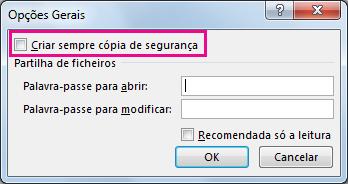 Opção Criar sempre cópia de segurança na caixa de diálogo Opções Gerais