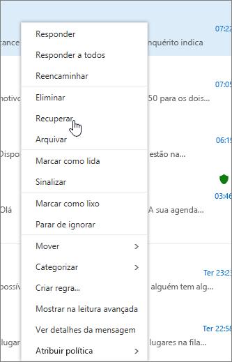 Uma captura de écran mostra a opção Recuperar selecionada depois que uma mensagem de e-mail estar selecionada na pasta Itens Eliminados.