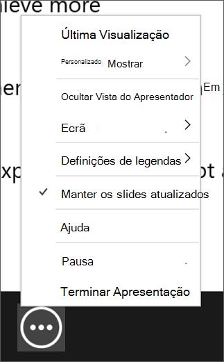 O menu Mais opções da apresentação de diapositivos na vista do Apresentador.
