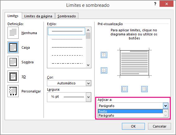 As opções em Aplicar à caixa são realçadas na caixa de diálogo Limites e Sombreado.