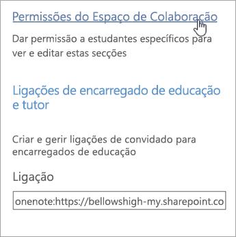 Ligação Permissões do Espaço de Colaboração em Gerir Blocos de Notas Escolares, acima de Ligações de encarregado de educação e tutor