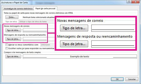 Comando Tipo de letra na caixa de diálogo Assinaturas e Papel de Carta