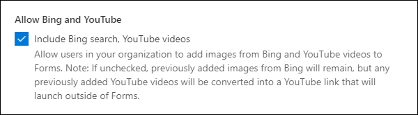 Microsoft Forms configuração de administração para Bing e YouTube