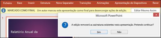 Clique em Editar Mesmo Assim para remover uma assinatura digital do seu ficheiro.