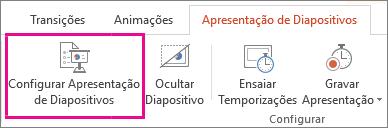 Botão Configurar Apresentação de Diapositivos