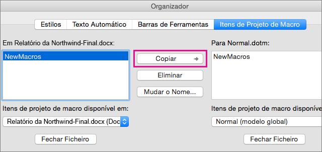 Selecione uma macro num documento e, em seguida, clique em Copiar para a copiar para um modelo selecionado.