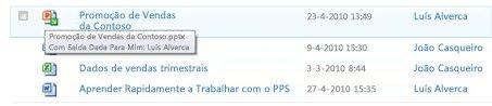 ToolTip that appears below the checked-out file icon. Permite ao utilizador saber o nome do ficheiro e quem deu saída do mesmo.