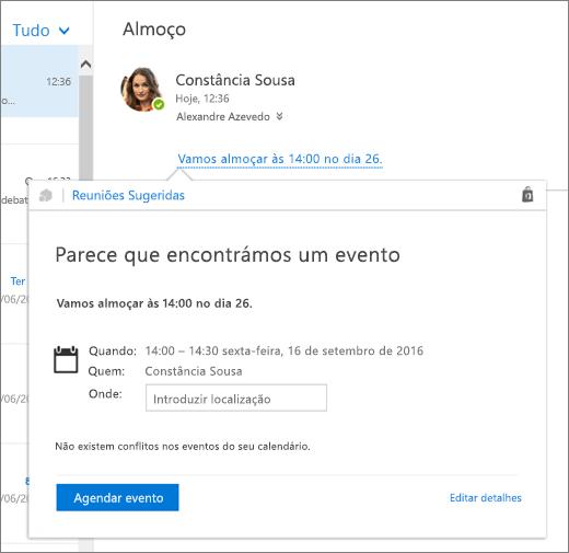 Captura de ecrã a mostrar uma mensagem de e-mail com texto sobre uma reunião e o cartão Reuniões Sugeridas com os detalhes e opções da reunião para agendar o evento e editar os respetivos detalhes.