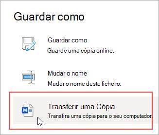 Guardar Como - Transferir uma cópia