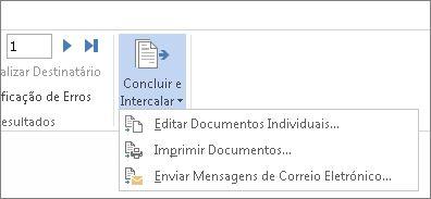 Captura de ecrã a mostrar o separador Correio no Word, com o comando Concluir e Intercalar e as respetivas opções.