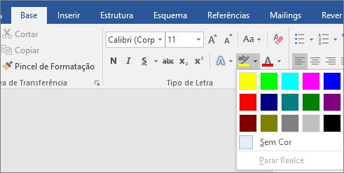 As opções de Cor do Realce do Texto são apresentadas no separador Base.