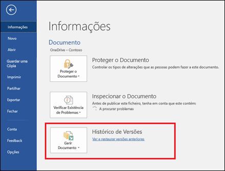 O botão Gerir Versões permite-lhe restaurar versões anteriores do seu documento