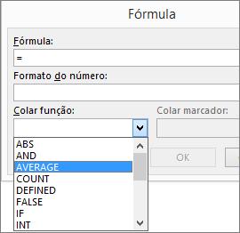As funções colar de uma fórmula são mostradas no Separador Esquema nas Ferramentas de Tabela.