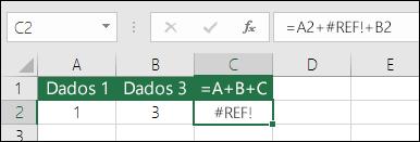 Erro #REF! causado pela eliminação de uma coluna.  A fórmula mudou para =A2+#REF!+B2