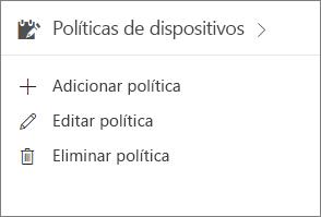 Cartão Políticas de dispositivos no centro de administração.