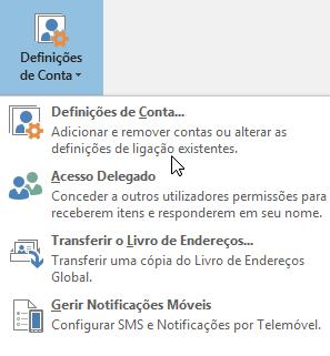 Opções disponíveis quando seleciona as definições de conta no Outlook