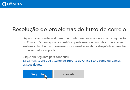Captura de ecrã do início da resolução de problemas do fluxo de correio com o botão Seguinte selecionado.